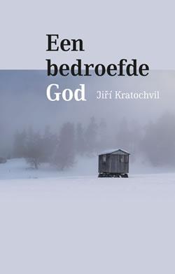 omslag Een bedroefde God