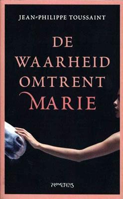 omslag De waarheid omtrent Marie